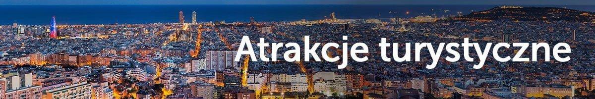 Atrakcje turystyczne w Barcelonie