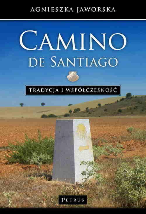 """Książka """"Camino de Santiago - tradycja i współczesność"""" // Hispanico.pl"""