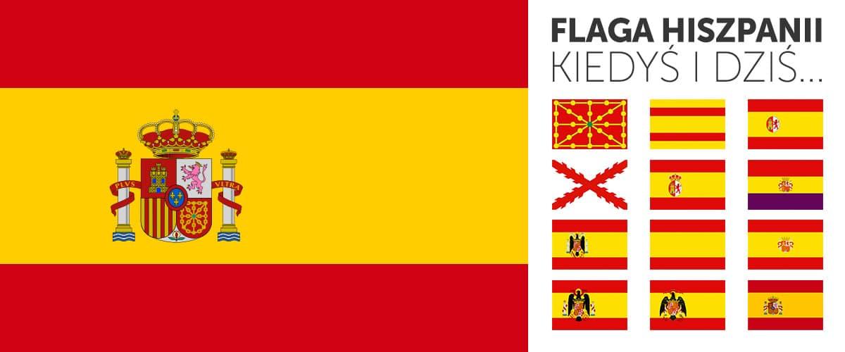Hiszpańska flaga kiedyś i dziś.