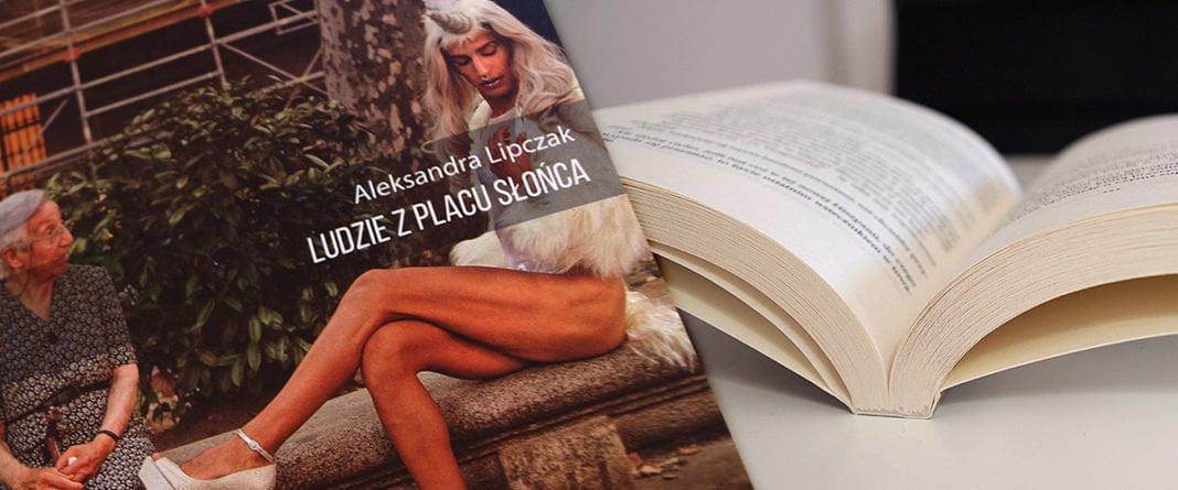 Książka Ludzie z Placu Słońca - Recenzja i wywiad z Aleksandrą Lipczak // Hispanico.pl