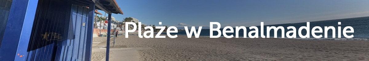 Plaże w Benalmadenie