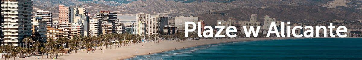 Plaże w Alicante