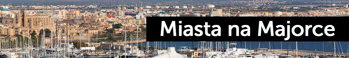 Miasta na Majorce, Hiszpania