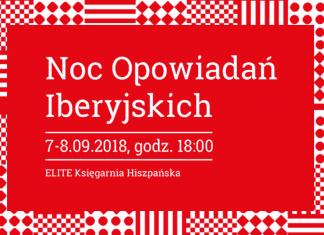 Noc Opowiadań Iberyjskich we Wrocławiu już 7-8 września 2018