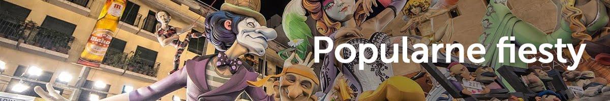 Popularne fiesty w Walencji
