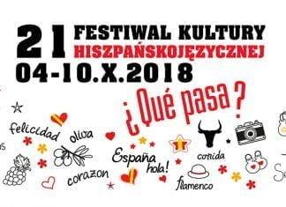 21. Festiwal Kultury Hiszpańskojęzycznej ¿Qué Pasa? w Poznaniu
