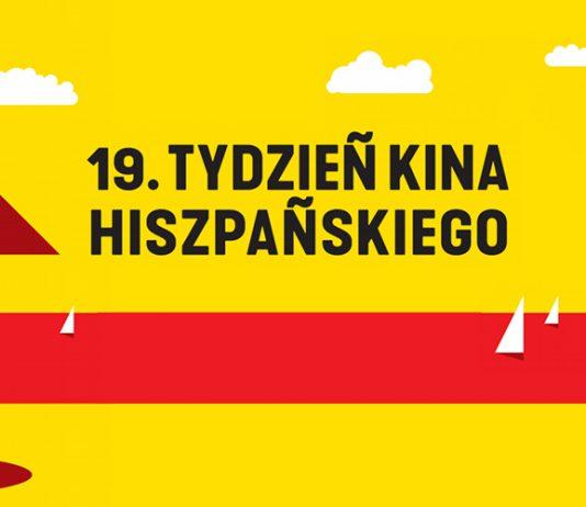 19. Tydzień Kina Hiszpańskiego - Filmy i Program Festiwalu