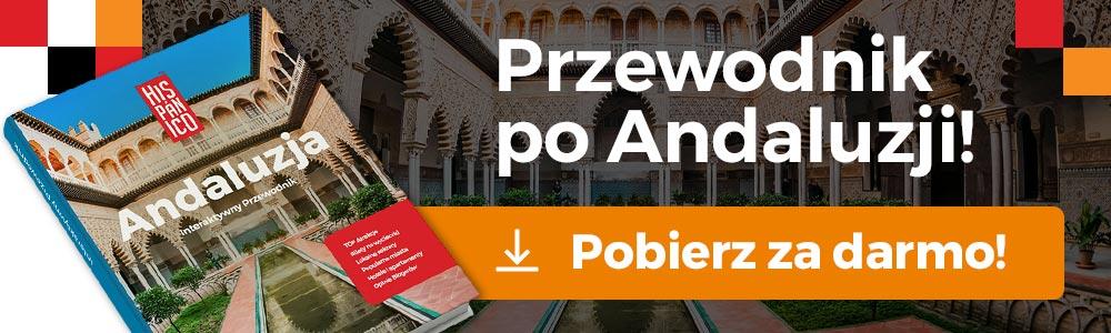 Andaluzja Przewodnik - Pobierz Darmowy Przewodnik po Andaluzji