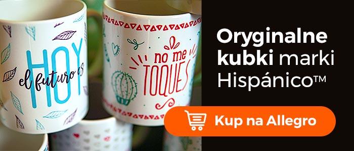 Kubki marki Hispanico