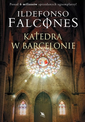 """Książka """"Katedra w Barcelonie"""", Ildefonso Falcones"""
