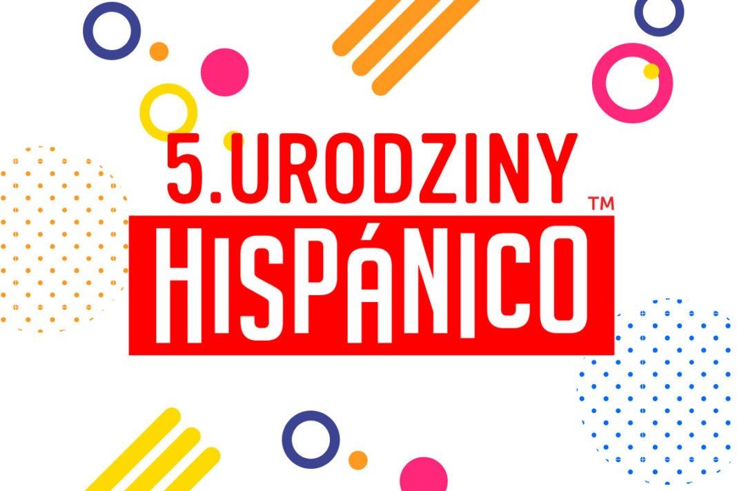 Promocje z okazji 5. Urodzin Hispánico!